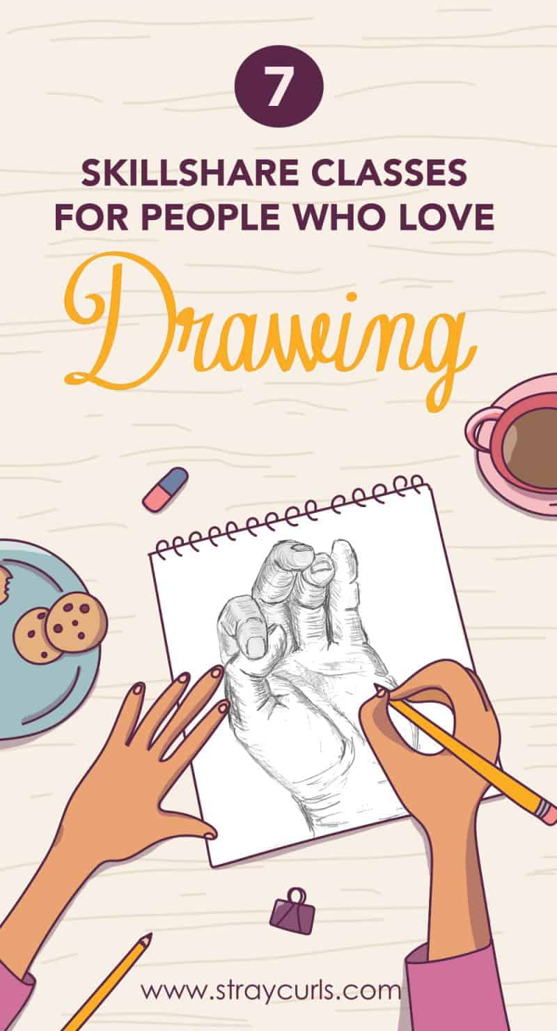 Thinking of upping your drawing game? These Skillshare classes on Drawing are perfect for people who love to draw or artists at any level. #drawing #draw #skillshare #class