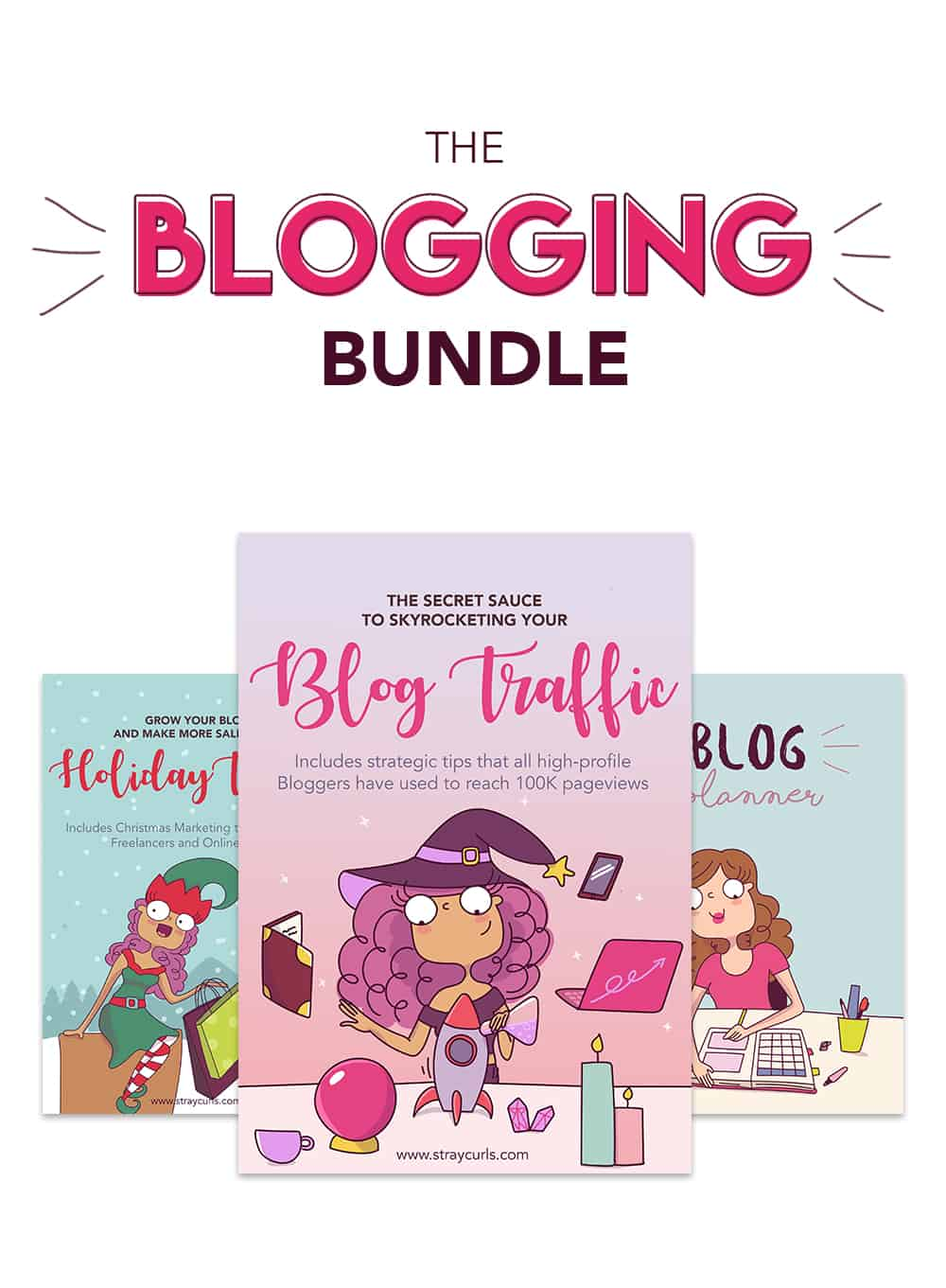 The Ultimate Resource for every Online Business - The Stray Curls Blogging Bundle.