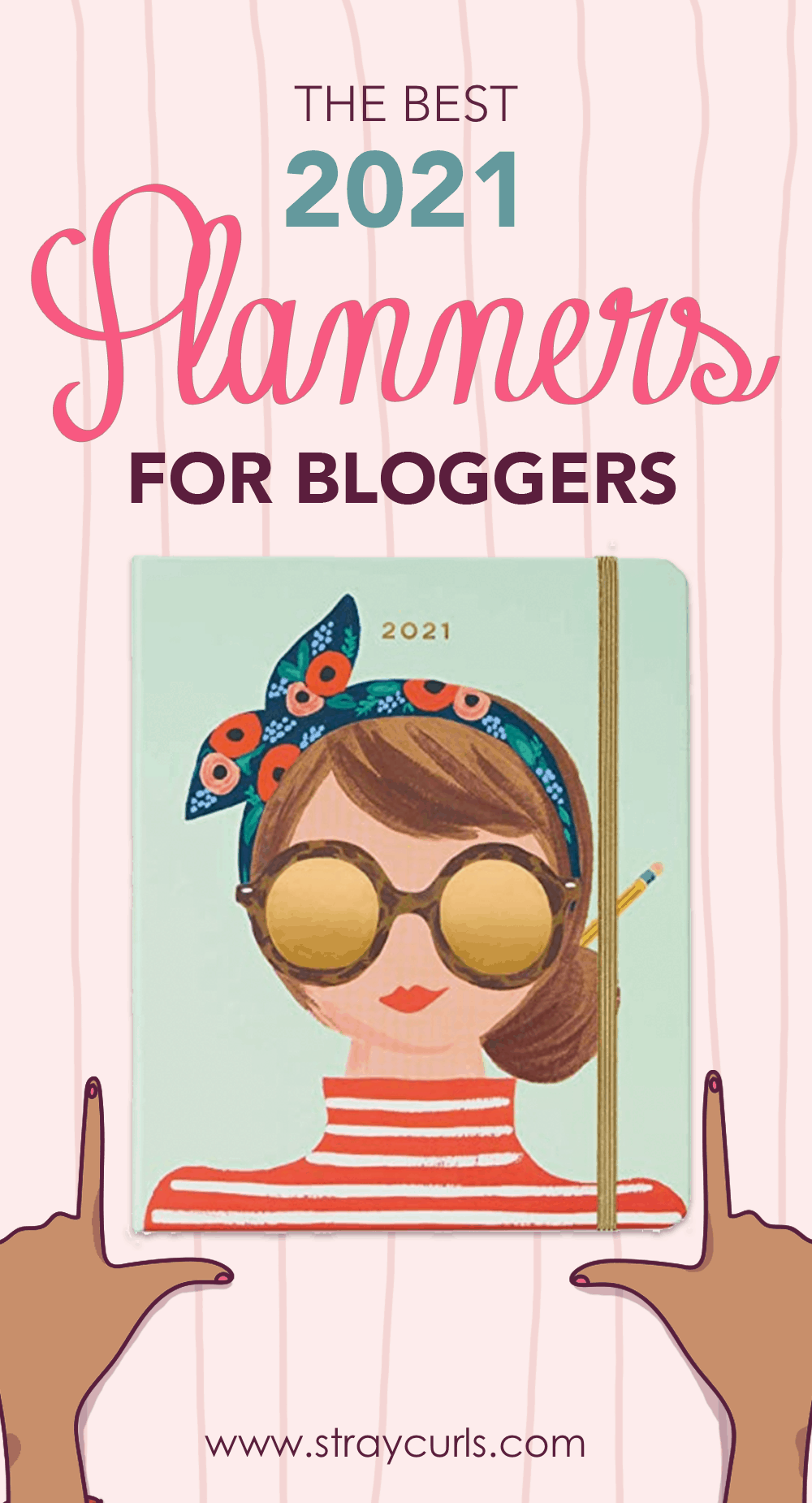 Read this amazing list and review of the best 2021 planners for bloggers, freelancers and lady entrepreneurs. Each planner is a yearly planner where you can write your daily to-dos, blogging goals and action, and notes. Perfect for blogging.