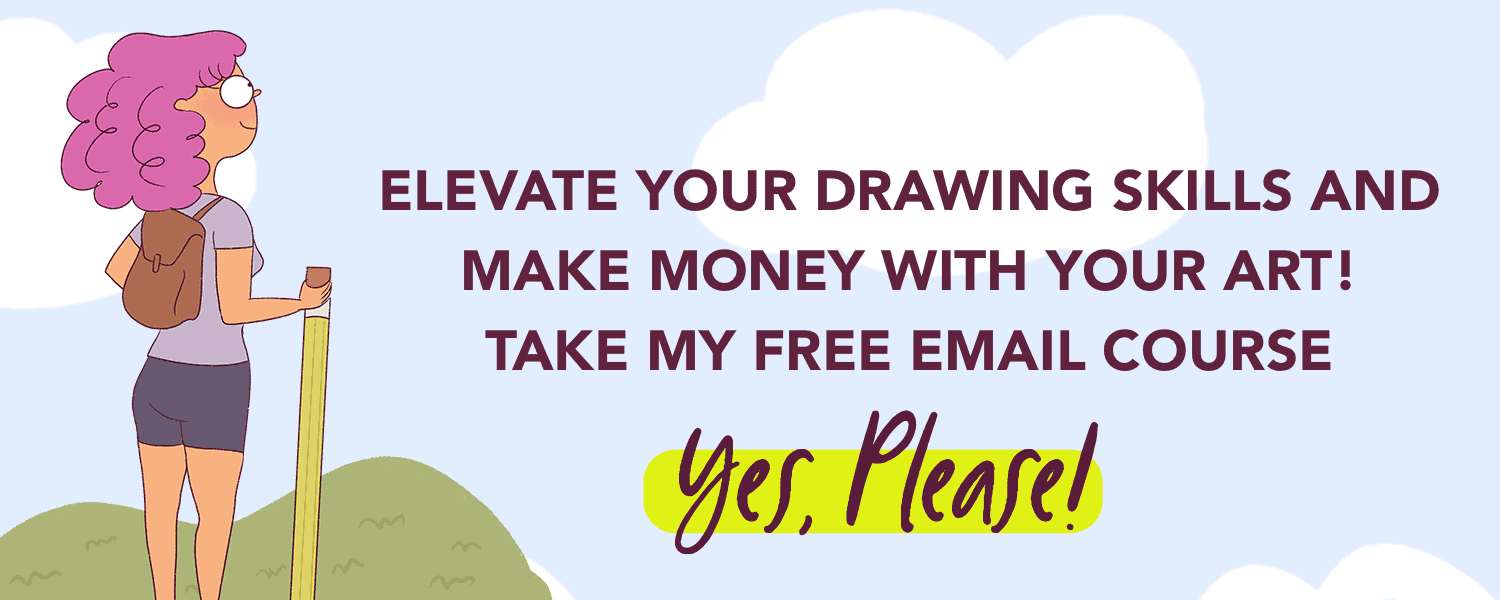 Want to develop your art skills and make money with your art and drawings? Take this free email course