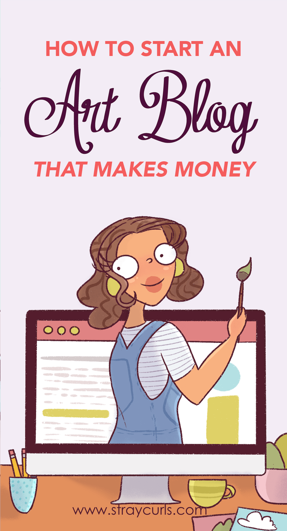 How to start an art blog that makes money. This is a post for artists, illustrators, photographers, sculptors who want to create a website and make money online.